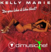 Kelly Marie - Do You Like It Like That - 1979