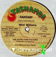 "Noel Williams & The Extra Funk Factory - Fantasy - 12"" - 1984"