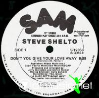 Steve Shelto - Don't You Dare Give Your Love Away - 12