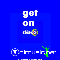 Get On Disco (Mixed by SidNoKarb)