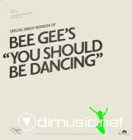 "Bee Gees - You Should Be Dancing (Special Disco Version) - 12"" - 1976"