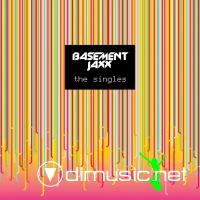 Basement Jaxx - The Singles (Special Edition) [iTunes] (2005)