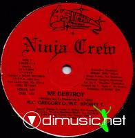 Ninja Crew - We Destroy/Baby T. Rock - 12