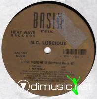 "MC Luscious - Boom! There He Is - 12"" - 1993"