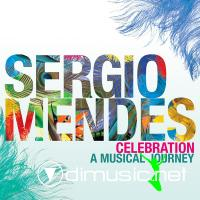 Sergio Mendes - Celebration - A Musical Journey [iTunes] (2011)