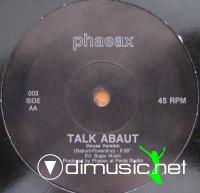 Phaeax – Talk About (Remix) 12