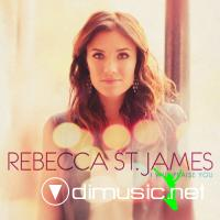 Rebecca St. James - I Will Praise You [iTunes] (2011)