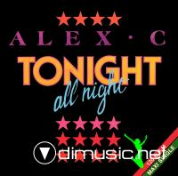 Alex C - Tonight All Night (12