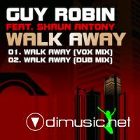Guy Robin Ft Shaun Antony - Walk Away - CDM - 2011