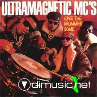 Ultamagnetic MC's - Give The Drummer Some/Moe's Luv Theme - 12
