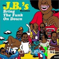 The JB's Reunion  - Bring The Funk On Down CD - 1999