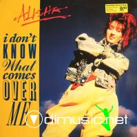 Alisha - I Don't Know What Comes Over Me (Vinyl, 12'') 1987