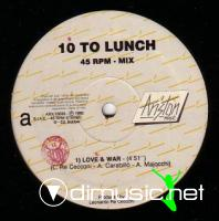 10 To Lunch - Love & War (Vinyl, 12'') 1985