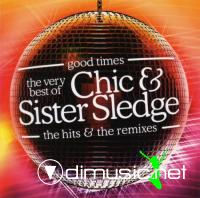 Chic & Sister Sledge – The Very Best Of Chic & Sister Sledge - The Hits & The Remixes