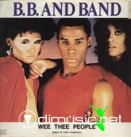 B.B. & Band – Wee Thee People (Remix) / That Special Magic (Remix)  (Vinyl, 12'') 1983