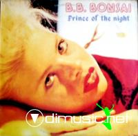 B.B. Bonsai - Prince Of The Night (Vinyl, 12'') 1985
