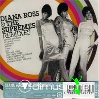 Diana Ross & The Supremes - Remixes - 2007