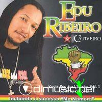 Edu Ribeiro & Cativeiro - Roots Reggae Classics E Outras Canзхes CD - 2006
