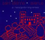 Saint Etienne – Avenue (A.R. Kane/Gordon King Remixes)