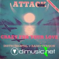 Attack – Crazy For Your Love (12