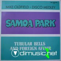 Samoa Park - Tubular Bells And Foreign Affair (Mike Oldfield - Disco Medley) (12