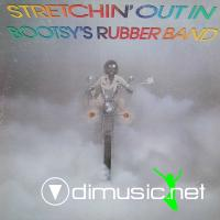 Bootsy's Rubber Band - Stretchin' Out (1976)
