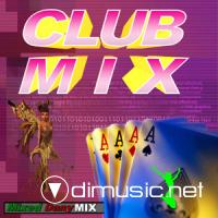 CLUB MIX Vol. 1 - Mixed by Dany Mix (2011)