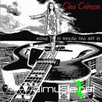 Clea Crimson - Home Is Where The Art Is (2010)