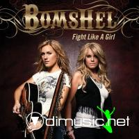 Bomshel - Fight Like A Girl (2010)