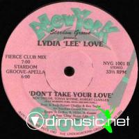 "Lydia Lee Love - Don't Take Your Love - 12"" - 1987"