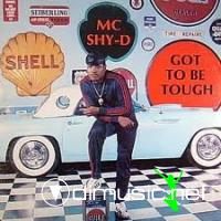 MC Shy-D - Gotta Be Tough LP - 1987