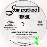 Trinere - How Can We Be Wrong - 12