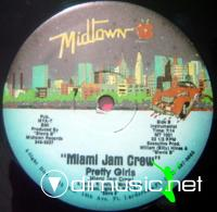 "Miami Jam Crew - Pretty Girls - 12"" - 1987"