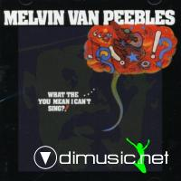 Melvin Van Peebles - What The...You Mean I Can't Sing LP - 1974
