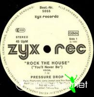 Pressure Drop - Rock The House - 12