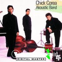 Chick Corea Akoustic Band - Akoustic Band LP - 1989