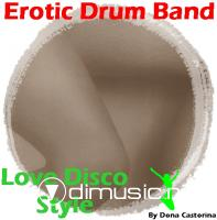 Erotic Drum Band - Love Disco Style - The Versions - 1978