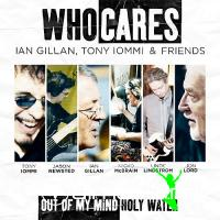 WhoCares - Out Of My Mind/Holy Water [Gillan/Iommi/Lord] (2011) (CDS)