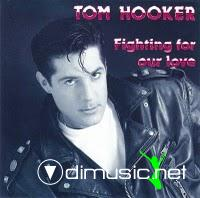 Tom Hooker - Fighting For Our Love