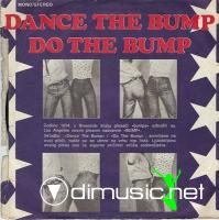 "The Bumpers - Dance The Bump - 7"" - 1975"