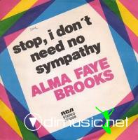 "Alma Faye Brooks - Stop, I Don't Need No Sympathy - 12"" -  1977"