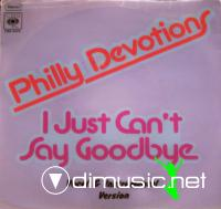 Philly Devotions - I Just Can't Say Goodbye - 12