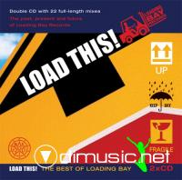 Various - Load This! The Best Of Loading Bay (2006)