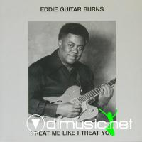Eddie 'Guitar' Burns - Treat Me Like I Treat You - Compilation MP3 - 2010