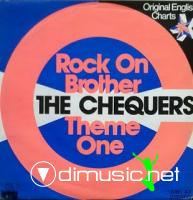 The Checkers - Rock On Brother/Theme One - 7