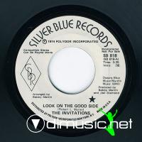 "The Invitations - Look On The Good Side - 7"" - 1974"