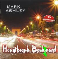 Mark Ashley - Heartbreak Boulevard (2008)