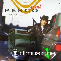 Paul Pesco – Make It Reality  - 1989