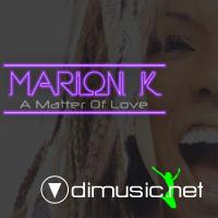 Marion K - A Matter Of Love CD - 2009