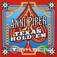 Anni Piper - Texas Hold 'Em (2007) [flac+mp3]
